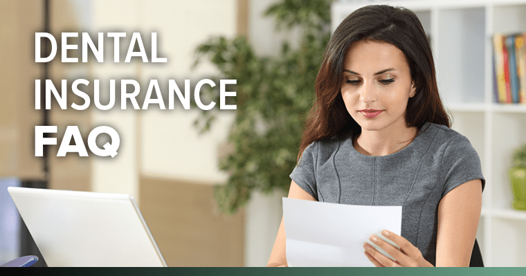 Frequently Asked Questions About Dental Insurance