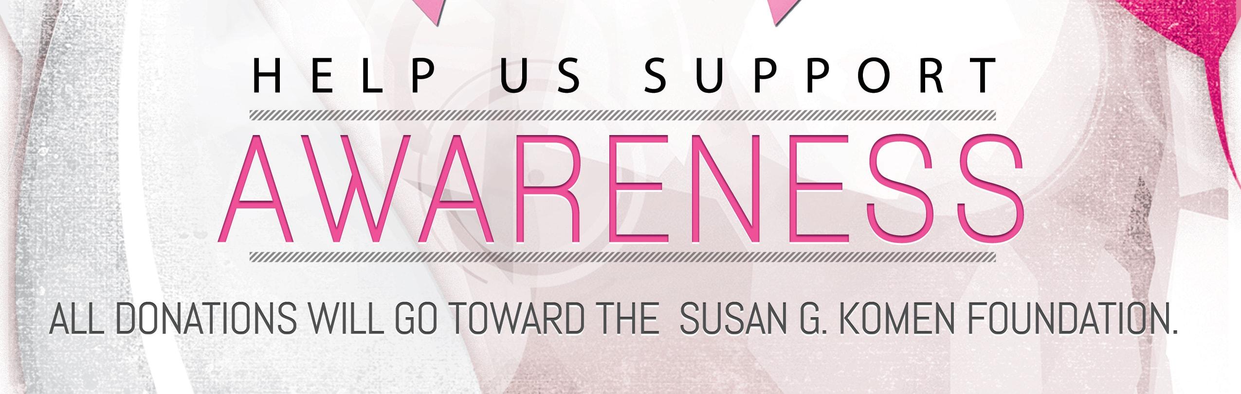 Support the Susan G. Komen Foundation
