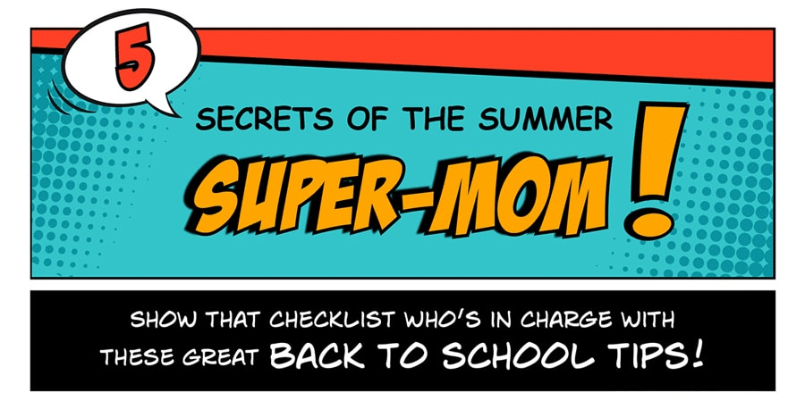 5 Secrets of the Summer Super-Mom